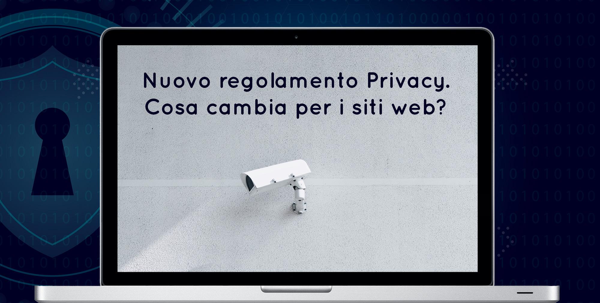 Nuovo regolamento Privacy per i siti web